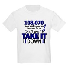Take Down Colon Cancer 4 T-Shirt