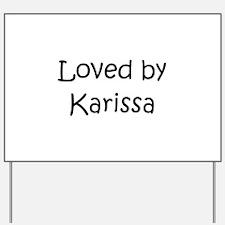 Unique Karissa Yard Sign