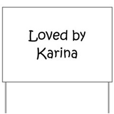 Cute Karina Yard Sign