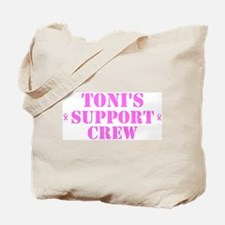 Toni Support Crew Tote Bag