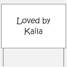 Cute Kaila Yard Sign