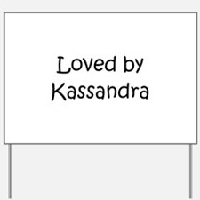 Unique Kassandra Yard Sign