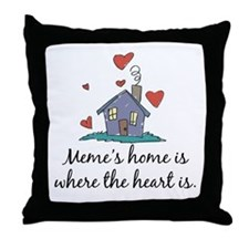 Meme's Home is Where the Heart Is Throw Pillow