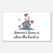 Memere's Home is Where the Heart Is Decal
