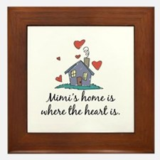 Mimi's Home is Where the Heart Is Framed Tile