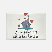 Nana's Home is Where the Heart Is Rectangle Magnet