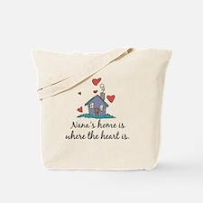 Nana's Home is Where the Heart Is Tote Bag