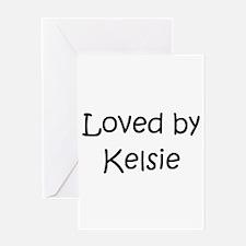 Unique Kelsie Greeting Card