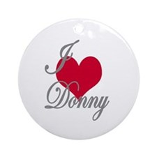 I love (heart) Donny Ornament (Round)