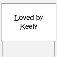 Funny Keely Yard Sign