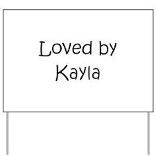 Cute Kayla Yard Sign