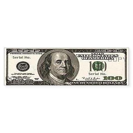 hundred dollar bill Bumper Sticker