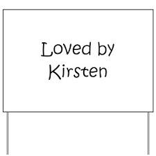 Cute Kirsten Yard Sign