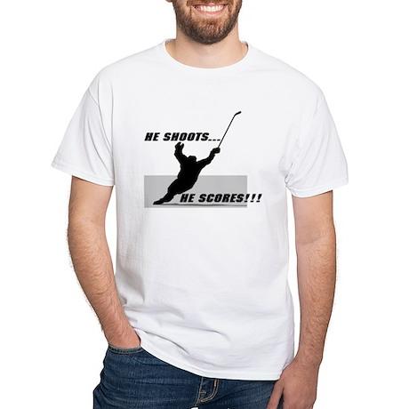 He shoots...He scores! White T-Shirt