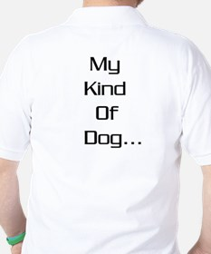 GSD- My kind of dog -  T-Shirt