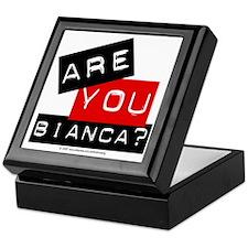 Are you Bianca? Keepsake Box