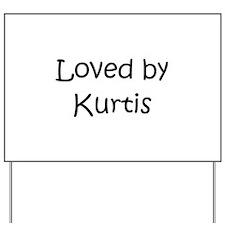 Cute Kurtis Yard Sign