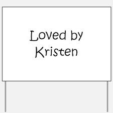Unique Kristen Yard Sign