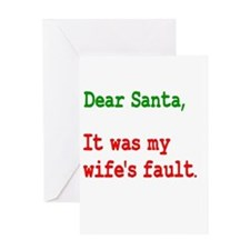It Was My Wife's Fault Santa Greeting Card