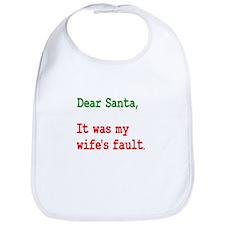 It Was My Wife's Fault Santa Bib