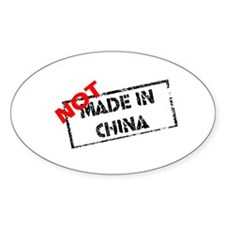 NOT MADE IN CHINA Oval Decal