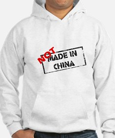 NOT MADE IN CHINA Hoodie