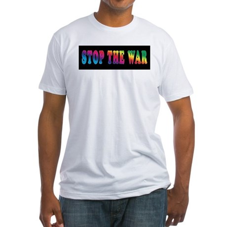 Stop the WAR! Fitted T-Shirt