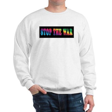 Stop the WAR! Sweatshirt