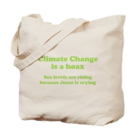 Climate Change is a hoax GREEN Tote Bag