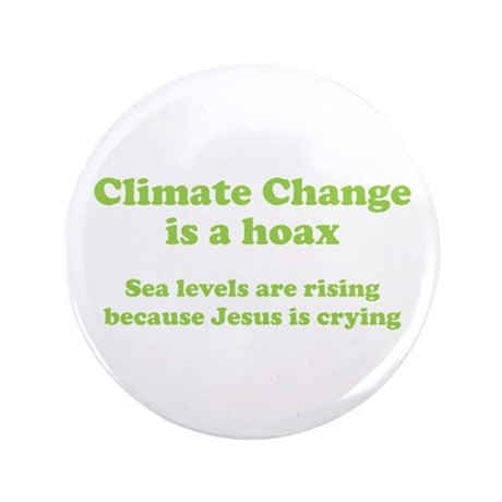 """Climate Change is a hoax GREEN 3.5"""" Button"""