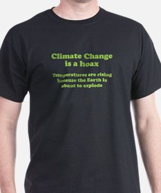 Climate Change is a hoax - EXPLOSION T-Shirt