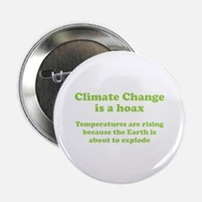 "Climate Change is a hoax - EXPLOSION 2.25"" Button"