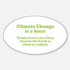 Climate Change is a hoax - EXPLOSION Decal