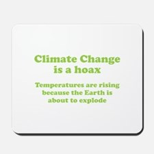 Climate Change is a hoax - EXPLOSION Mousepad