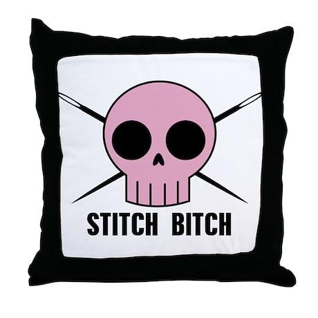 Stitch Bitch Throw Pillow