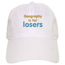 Geography is for Losers Baseball Cap