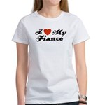 I Love My Fiance Women's T-Shirt