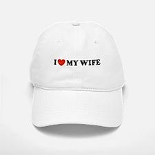 I Love My Wife Baseball Baseball Cap