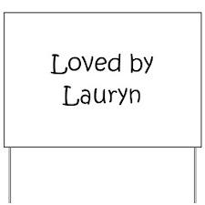 Cute Lauryn Yard Sign