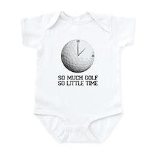 so much golf, so little time Infant Bodysuit