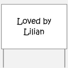Unique Lilian Yard Sign