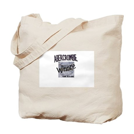 Abercrombie Whore Tote Bag