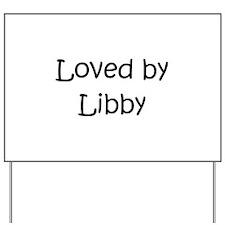 Cute Libby Yard Sign