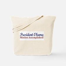 President Obama Mission Accomplished Tote Bag