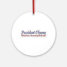President Obama Mission Accomplished Ornament (Rou