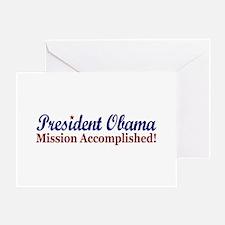 President Obama Mission Accomplished Greeting Card