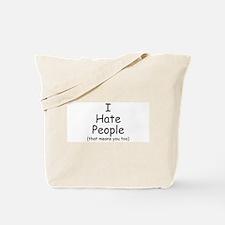 I Hate People - Tote Bag