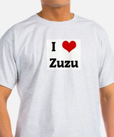 I Love Zuzu T-Shirt