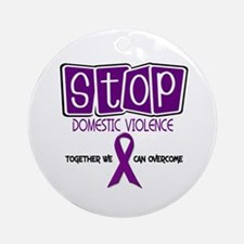 Stop Domestic Violence 1 Ornament (Round)