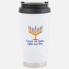 Come on Baby, Light My Fire Travel Mug